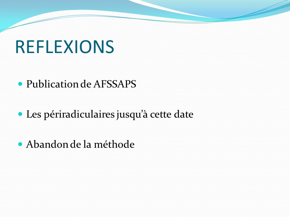 REFLEXIONS Publication de AFSSAPS
