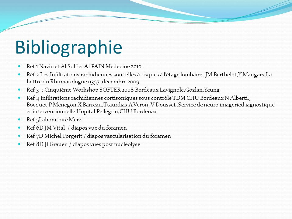 Bibliographie Ref 1 Navin et Al Solf et Al PAIN Medecine 2010