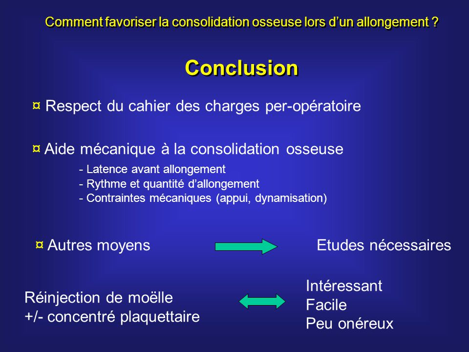 Comment favoriser la consolidation osseuse lors d'un allongement