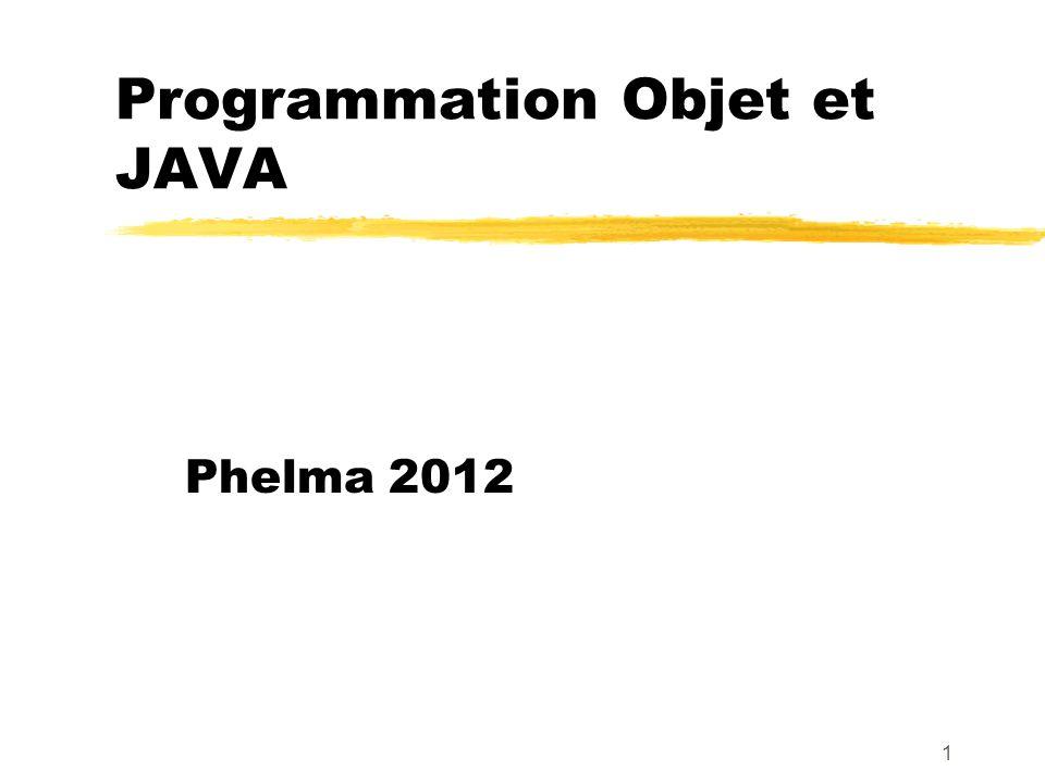 Programmation Objet et JAVA