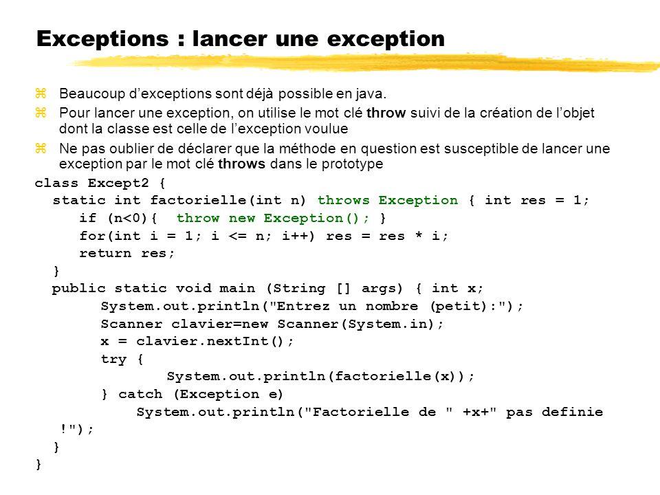 Exceptions : lancer une exception