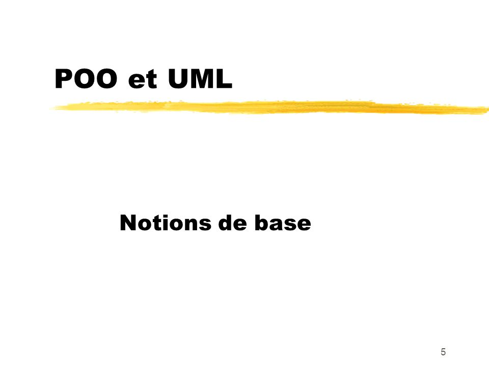 POO et UML Notions de base