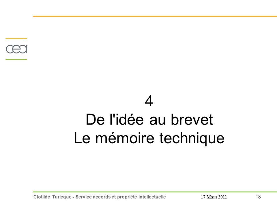 4 De l idée au brevet Le mémoire technique 17 Mars 2011