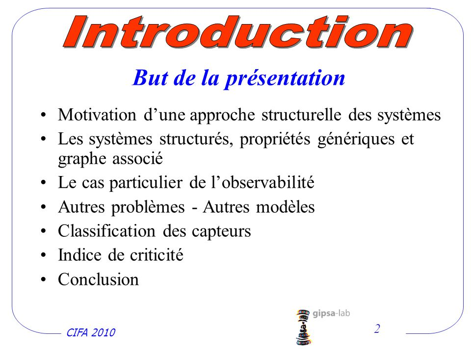 Introduction But de la présentation
