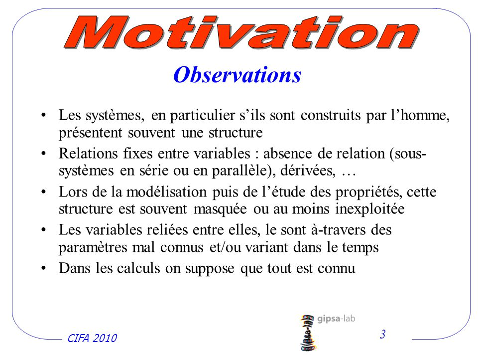 Motivation Observations