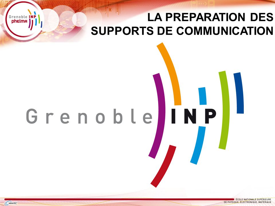 LA PREPARATION DES SUPPORTS DE COMMUNICATION