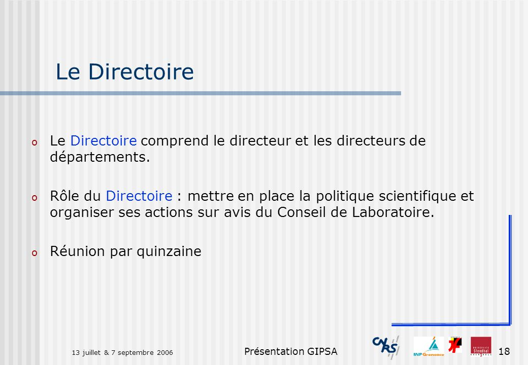 Le Directoire Le Directoire comprend le directeur et les directeurs de départements.