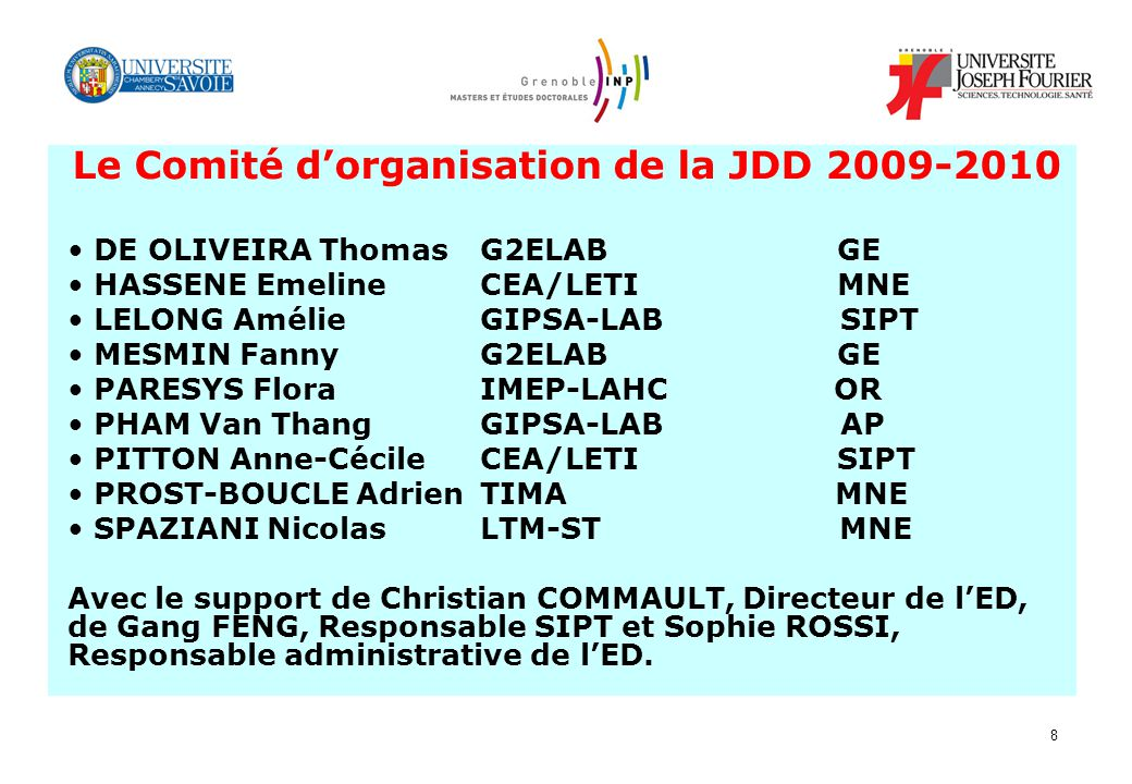 Le Comité d'organisation de la JDD 2009-2010