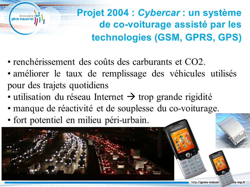 Projet 2004 : Cybercar : un système de co-voiturage assisté par les technologies (GSM, GPRS, GPS)