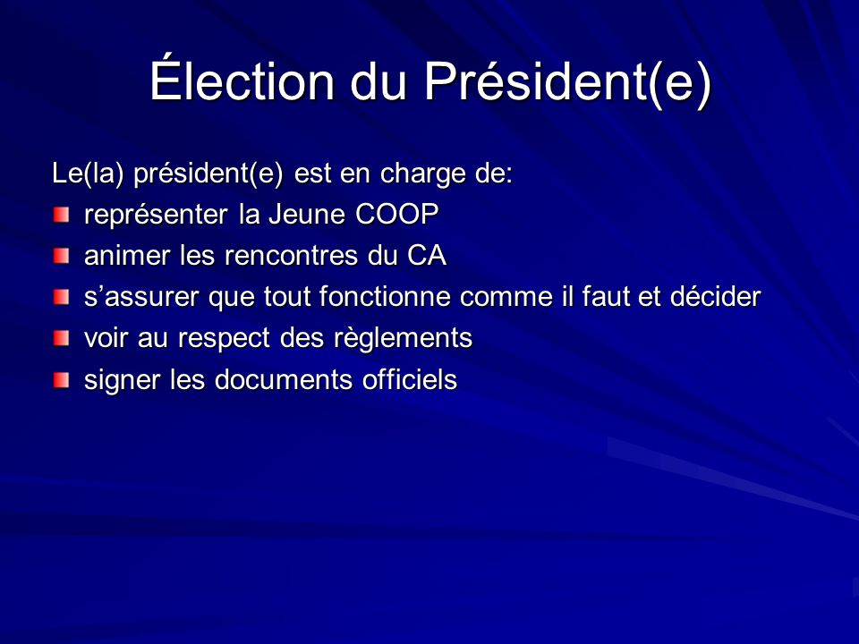 Élection du Président(e)