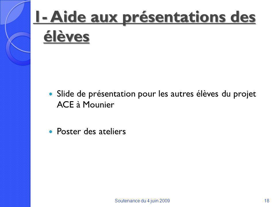 1- Aide aux présentations des élèves