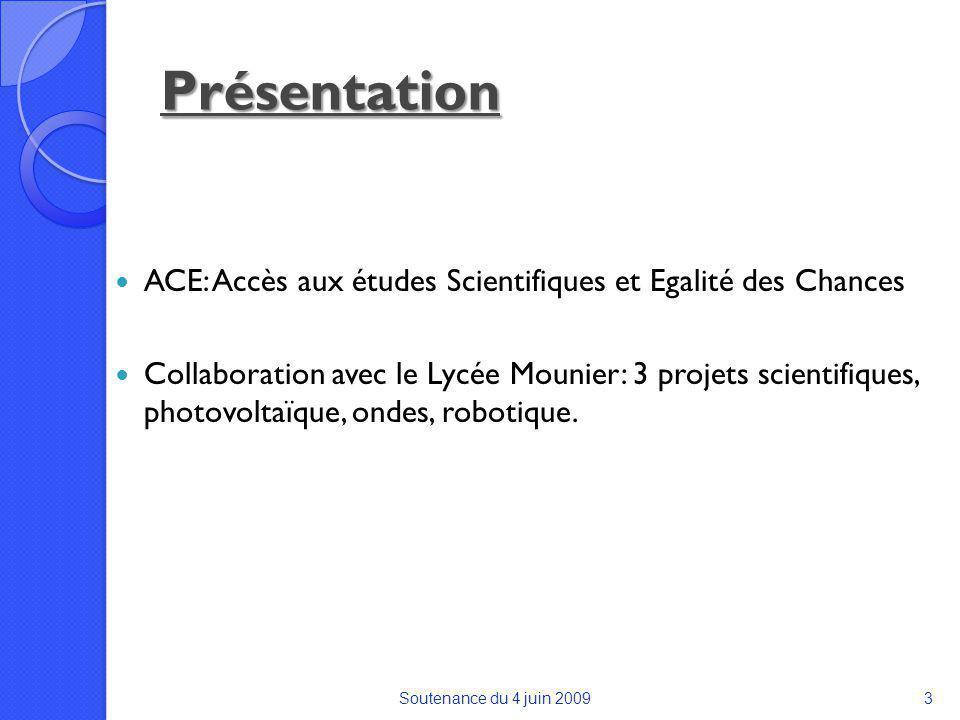 Présentation ACE: Accès aux études Scientifiques et Egalité des Chances.