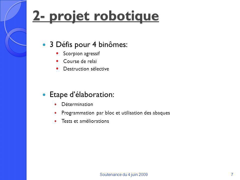 2- projet robotique 3 Défis pour 4 binômes: Etape d'élaboration: