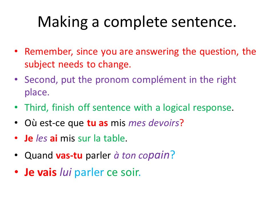 Making a complete sentence.
