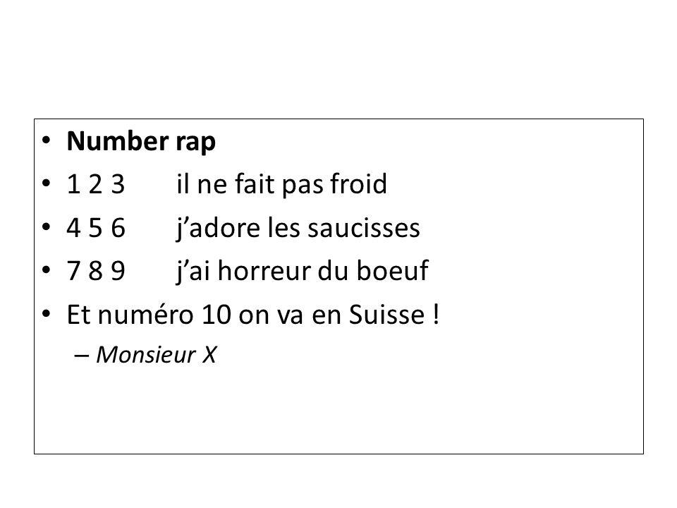 Et numéro 10 on va en Suisse !