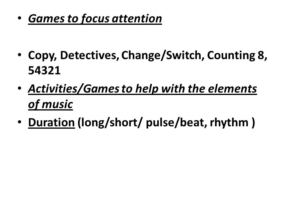 Games to focus attention