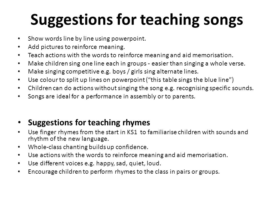 Suggestions for teaching songs