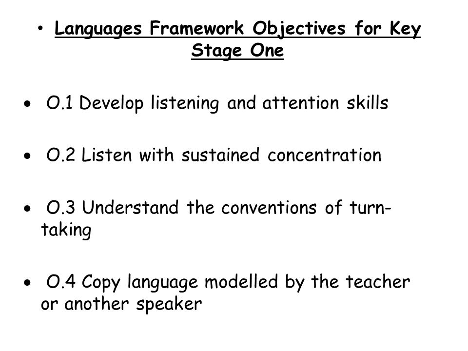 Languages Framework Objectives for Key Stage One