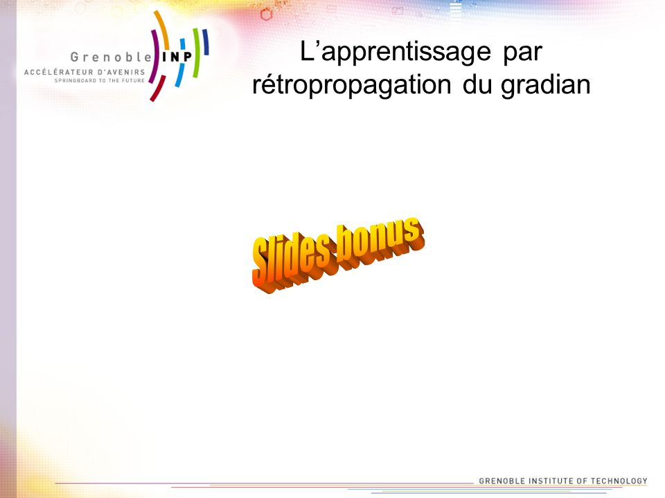 L'apprentissage par rétropropagation du gradian