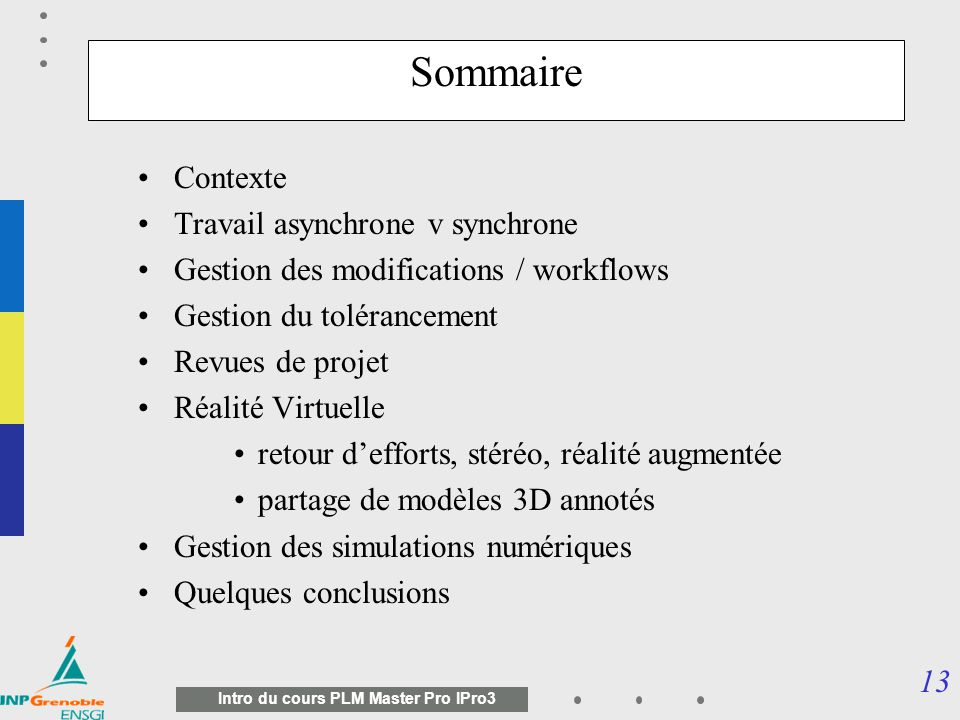 Sommaire Contexte Travail asynchrone v synchrone