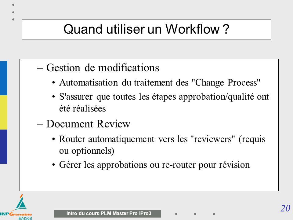 Quand utiliser un Workflow