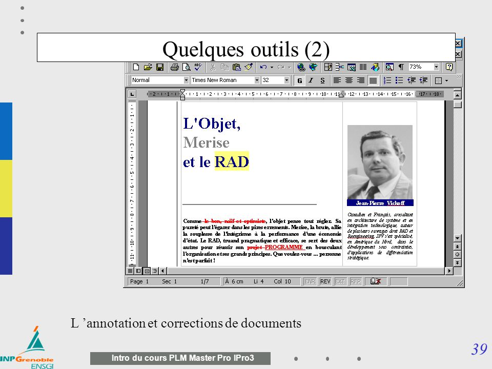Quelques outils (2) L 'annotation et corrections de documents