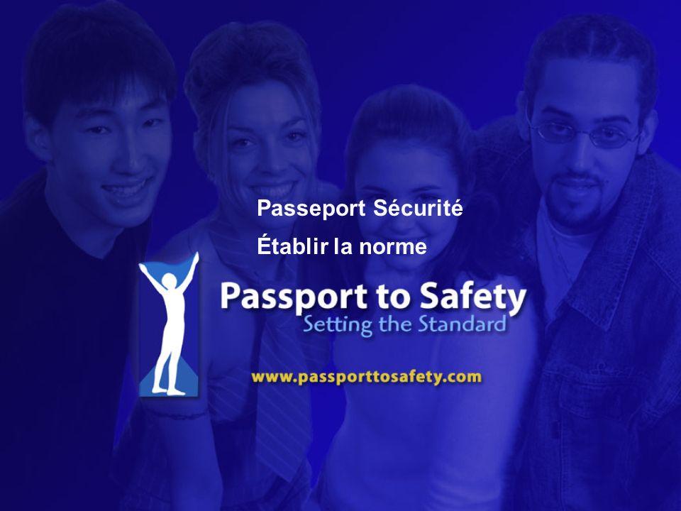 Passeport Sécurité Établir la norme
