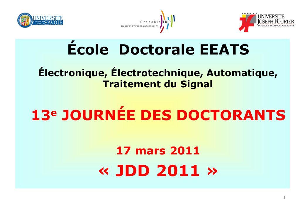 « JDD 2011 » École Doctorale EEATS 13e JOURNÉE DES DOCTORANTS