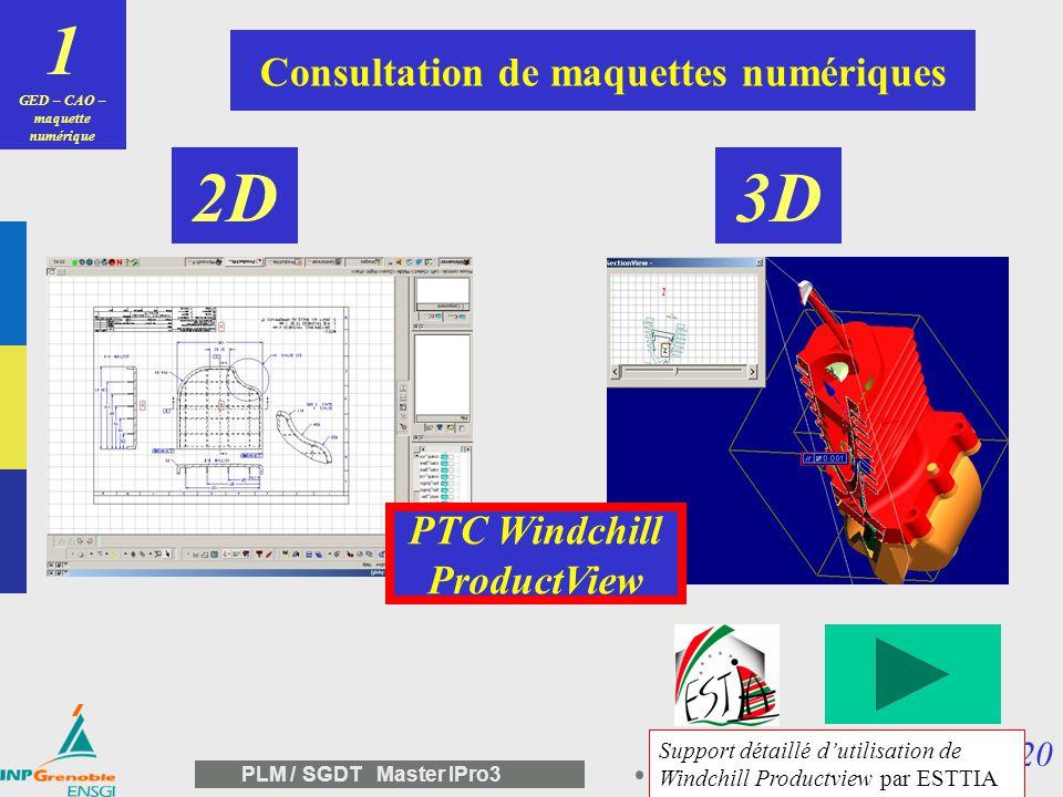1 2D 3D Consultation de maquettes numériques PTC Windchill ProductView