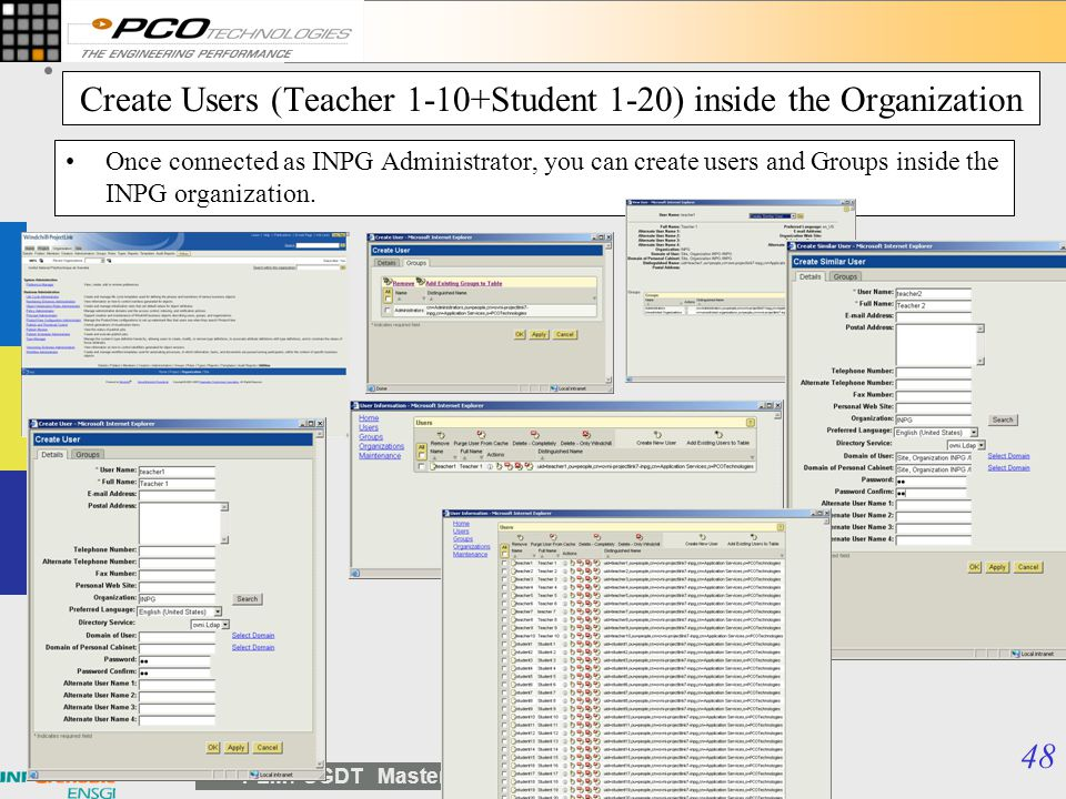 Create Users (Teacher 1-10+Student 1-20) inside the Organization