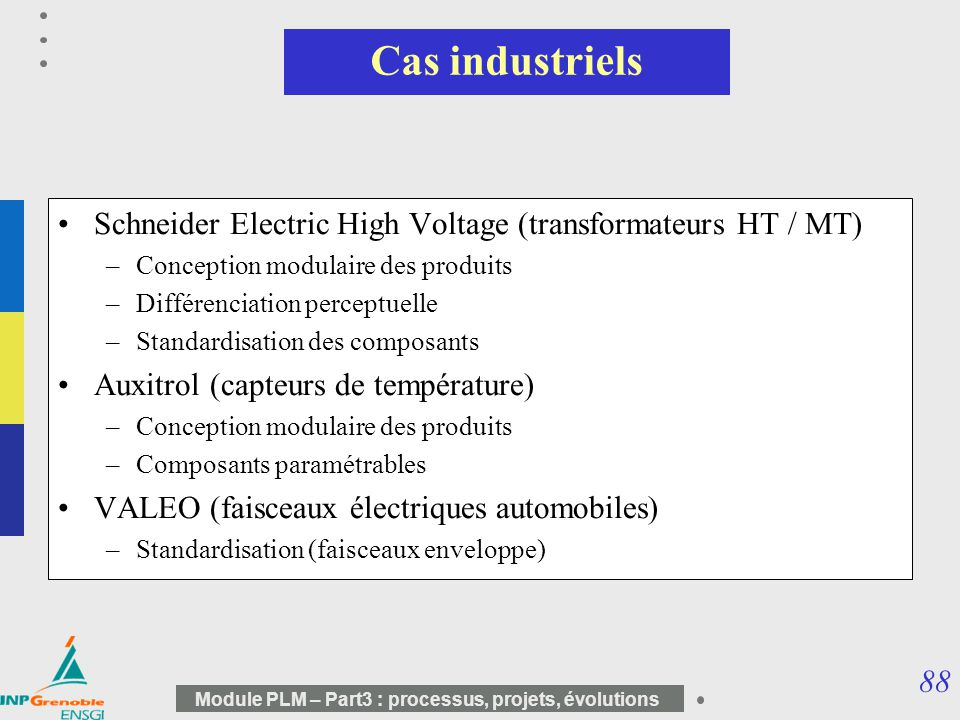 Cas industriels Schneider Electric High Voltage (transformateurs HT / MT) Conception modulaire des produits.