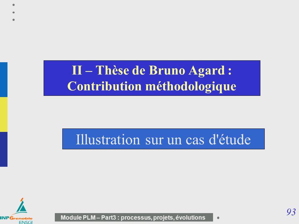 II – Thèse de Bruno Agard : Contribution méthodologique