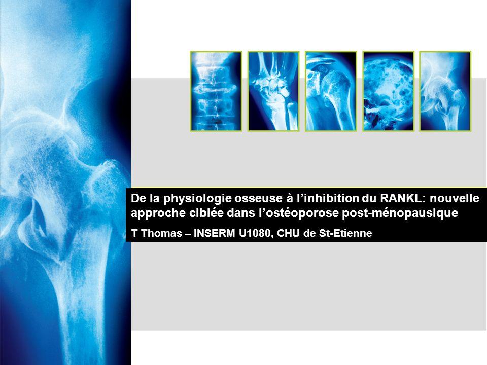 De la physiologie osseuse à l'inhibition du RANKL: nouvelle approche ciblée dans l'ostéoporose post-ménopausique