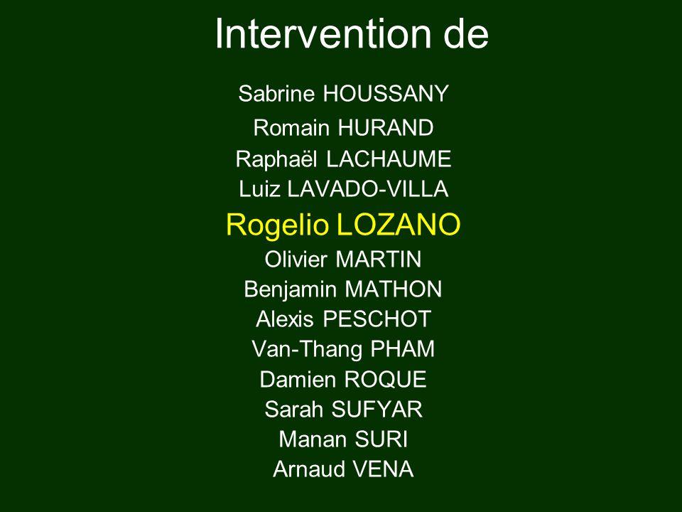 Intervention de Rogelio LOZANO Sabrine HOUSSANY Romain HURAND