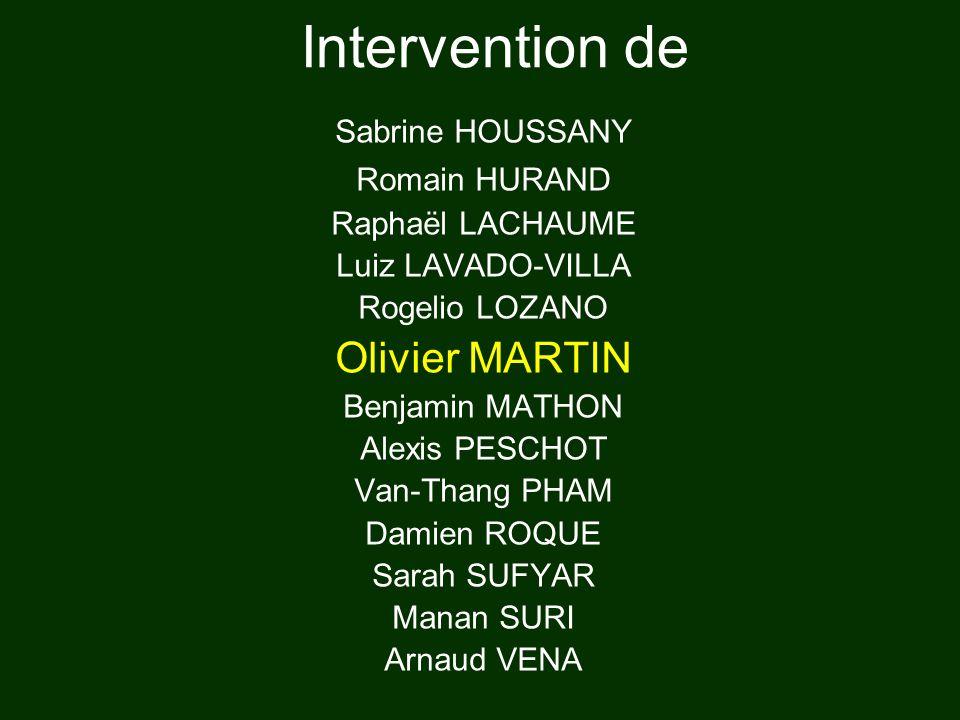 Intervention de Olivier MARTIN Sabrine HOUSSANY Romain HURAND