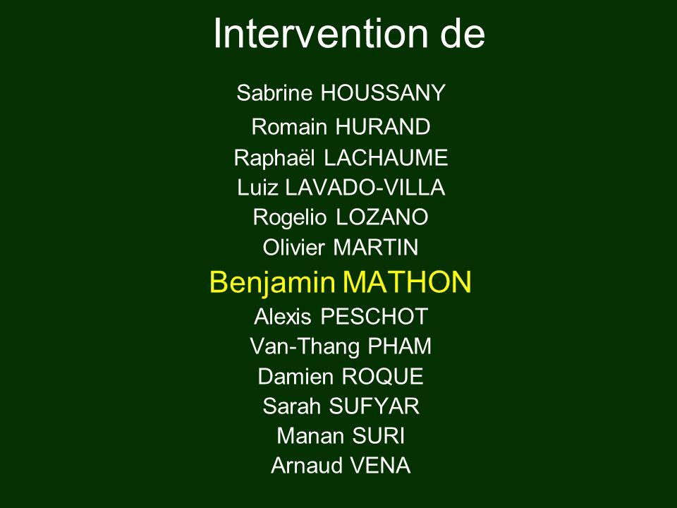 Intervention de Benjamin MATHON Sabrine HOUSSANY Romain HURAND