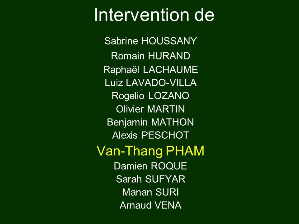 Intervention de Van-Thang PHAM Sabrine HOUSSANY Romain HURAND