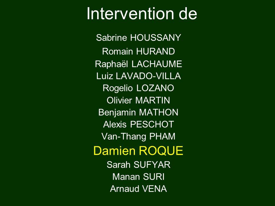 Intervention de Damien ROQUE Sabrine HOUSSANY Romain HURAND