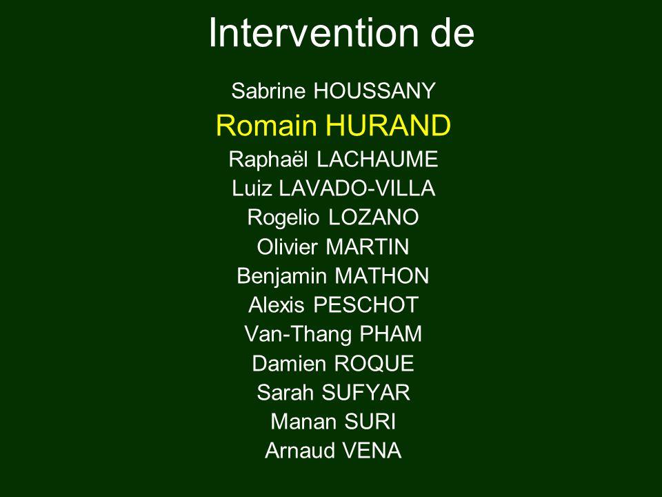 Intervention de Romain HURAND Sabrine HOUSSANY Raphaël LACHAUME