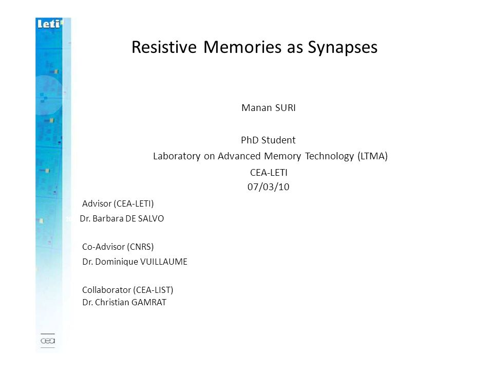 Resistive Memories as Synapses