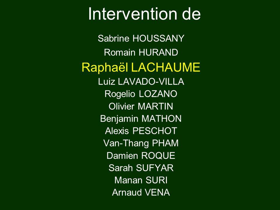 Intervention de Raphaël LACHAUME Sabrine HOUSSANY Romain HURAND