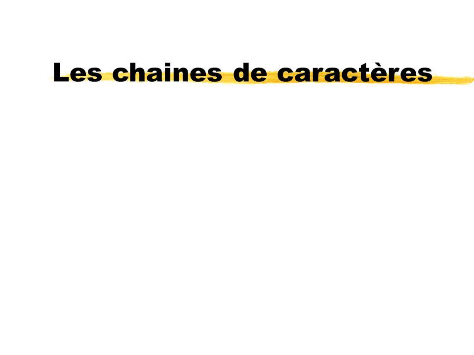 Les chaines de caractères