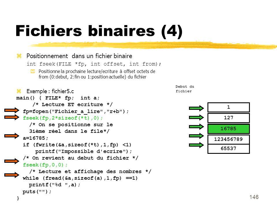Fichiers binaires (4) Positionnement dans un fichier binaire