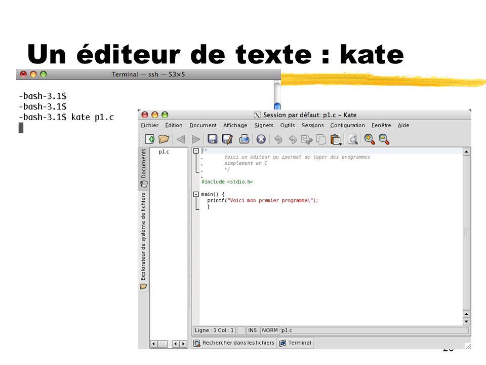 Un éditeur de texte : kate