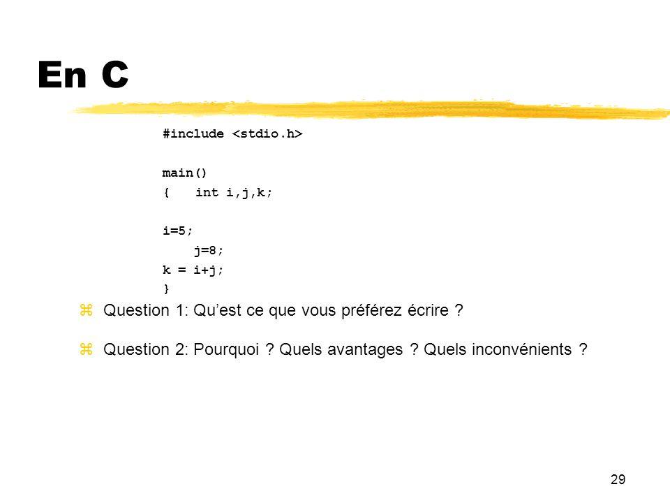 En C 29 Question 1: Qu'est ce que vous préférez écrire