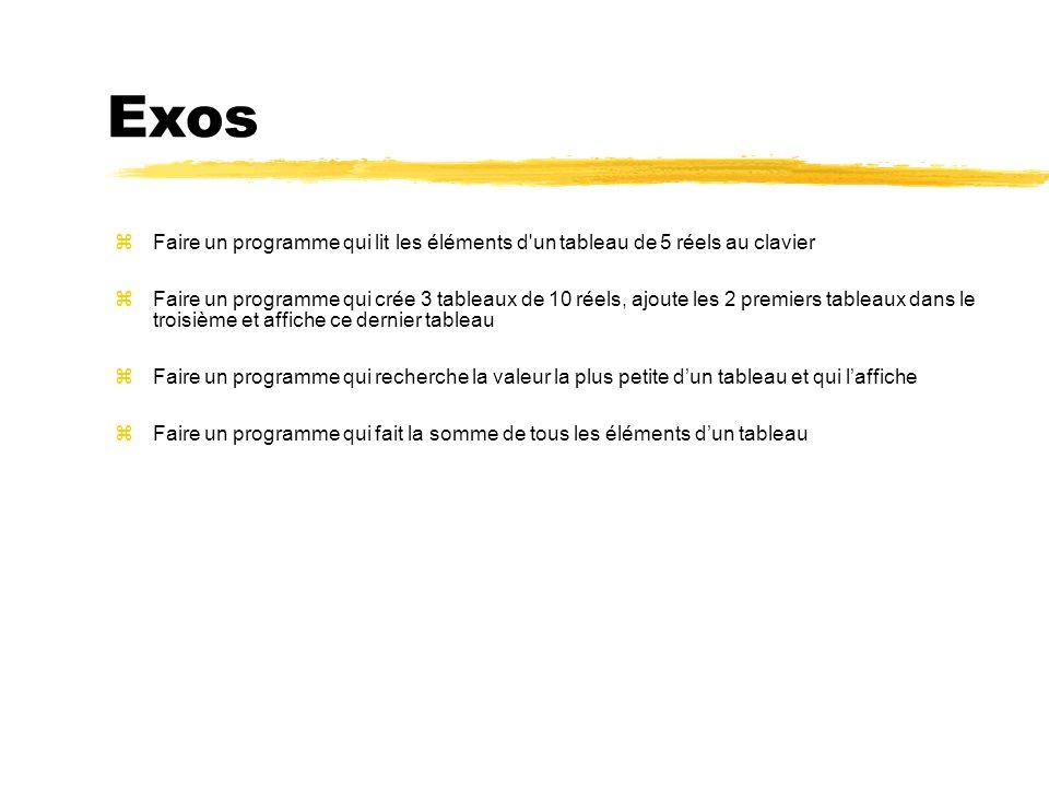 Exos Faire un programme qui lit les éléments d un tableau de 5 réels au clavier.