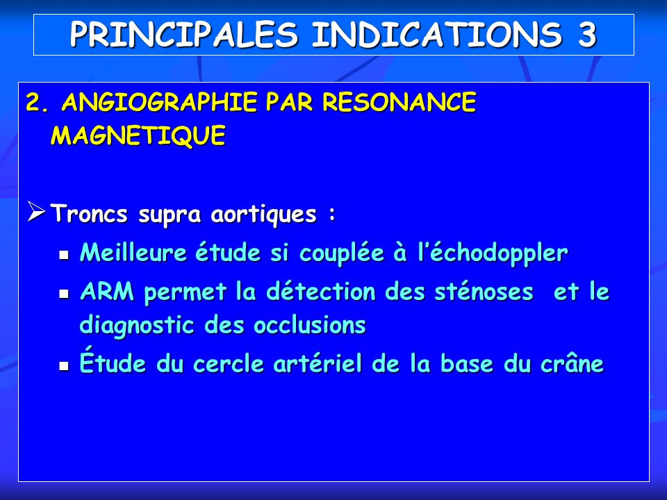 PRINCIPALES INDICATIONS 3