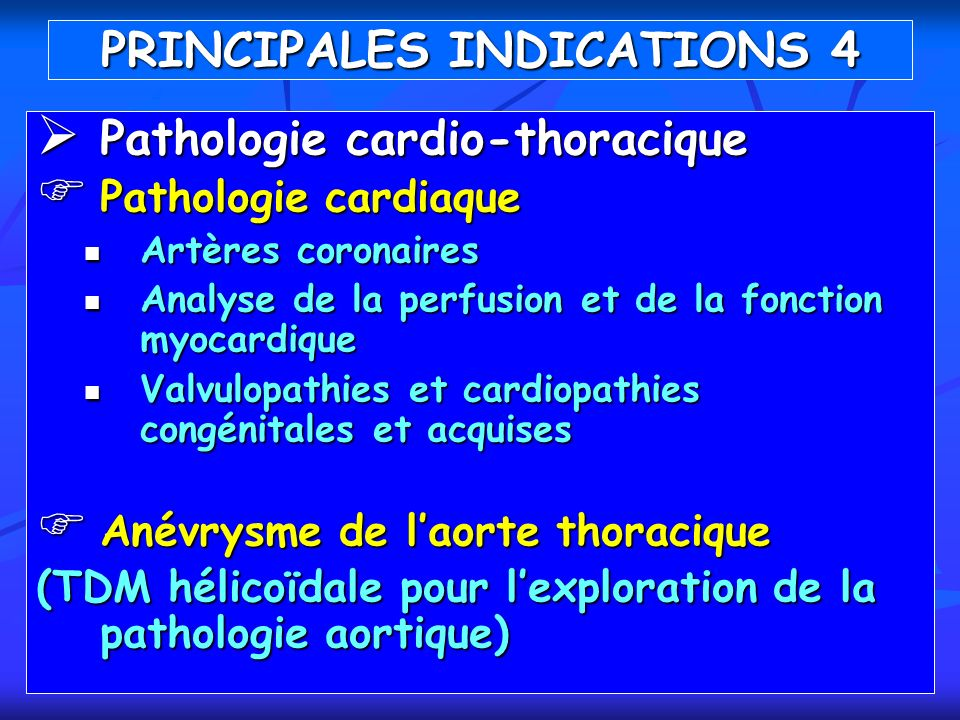 PRINCIPALES INDICATIONS 4