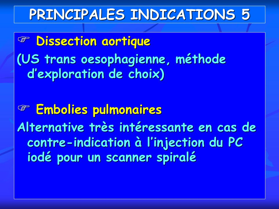 PRINCIPALES INDICATIONS 5