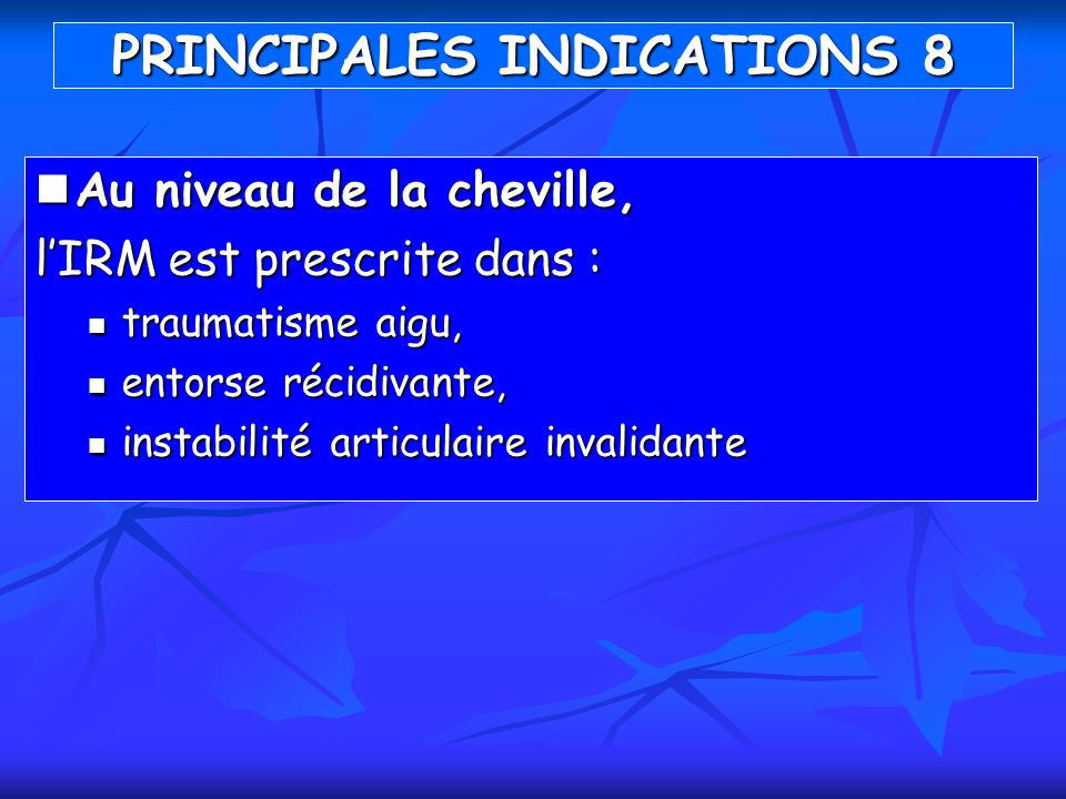 PRINCIPALES INDICATIONS 8